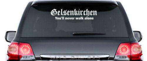 Gelsenkirchen You /'ll never walk alone Autocollant 60 cm