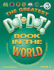 The Greatest Dot-To-Dot Book in the World: Book 3 by David Kalvitis (Paperback / softback, 2002)
