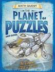 The Planet of Puzzles: Be a Hero! Create Your Own Adventure to Defeat the Alien Robots by CRC Laboratories Department of Anatomy and Physiology David Glover (Paperback / softback, 2016)