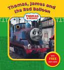 Thomas, James and the Red Balloon by Egmont UK Ltd (Paperback, 2007)