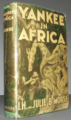 Yankee in Africa Kenya White Hunter Safari Illustrated Hunter Leslie Tarlton DJ