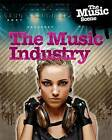The Music Industry by Matthew Anniss (Paperback, 2015)