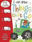 My First I Can Draw... Things That Go by Make Believe Ideas (Paperback, 2014)