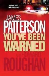 JAMES-PATTERSON-amp-HOWARD-ROUGHAN-YOU-039-VE-ETE-WARNED-LIVRAISON-GRATUITE-RU