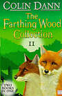 The Farthing Wood Collection: v. 2:  Fox's Feud ,  The Fox Cub Bold by Colin Dann (Paperback, 2000)