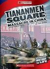 The Tiananmen Square Massacre by Wil Mara (Paperback / softback, 2013)