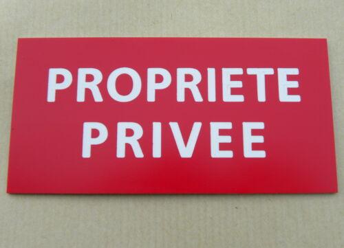 plaque gravée PROPRIETE PRIVEE SIGNALETIQUE Format 98 x 200 mm
