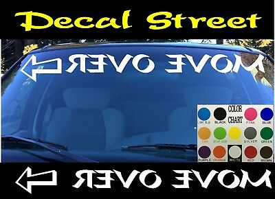 MOVE OVER  DECAL VINYL GRAPHIC  CAR TRUCK VAN BANNER AUTO SUV CROSS OVER VEHICLE