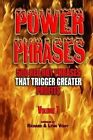 Power Phrases Vol. 7: 500 Power Phrases That Trigger Greater Profits by Richard Voigt, Lynn Voigt (Paperback / softback, 2013)
