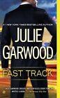 Fast Track by Julie Garwood (Paperback / softback, 2015)
