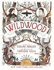Wildwood by Colin Meloy (Hardback, 2012)