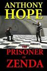 The Prisoner of Zenda by Anthony Hope (Paperback / softback, 2013)