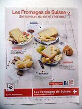 PUBLICITE-ADVERTISING :  LES FROMAGES DE SUISSE  2015 Gruyère,Appenzeller...