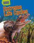 Extreme Life Cycles by Louise Spilsbury (Hardback, 2016)