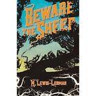 Beware the Sheep by M Lewis-Lerman (Paperback / softback, 2015)