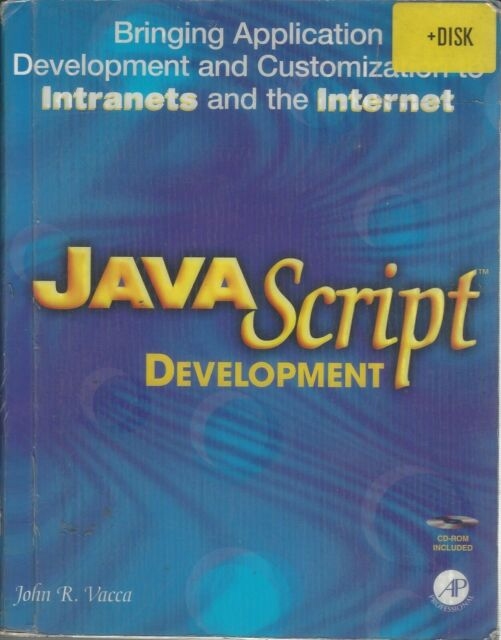 Javascript: Bringing Application Development and Customization to Intranets and