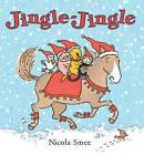 Jingle Jingle by Nicola Smee (Board book, 2009)