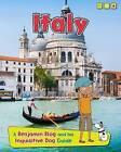 Italy: A Benjamin Blog and His Inquisitive Dog Guide by Anita Ganeri (Paperback / softback, 2015)