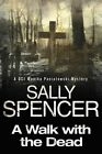 A Walk with the Dead by Sally Spencer (Paperback, 2014)