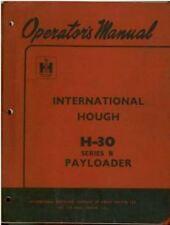 INTERNATIONAL HOUGH H30 SERIES B PAYLOADER WHEEL LOADER OPERATORS MANUAL