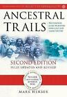 Ancestral Trails: The Complete Guide to British Genealogy and Family History by Mark D. Herber (Paperback, 2005)