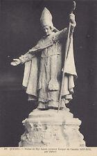 Statue Mgr Laval 1ier Évêque du Canada QUEBEC QC 1907-15 ND Phot Postcard 406