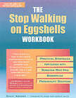 The Stop Walking on Eggshells Workbook: Practical Strategies for Living with Someone Who Has Borderline Personality Disorder by Randy Kreger, James Paul Shirley (Paperback, 1996)