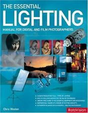 The Essential Lighting Manual for Digital and Film Photography