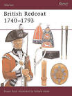 The British Redcoat: 1740-93 by Stuart Reid (Paperback, 1996)