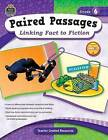 Paired Passages, Grade 6: Linking Fact to Fiction by Ruth Foster (Paperback / softback, 2009)