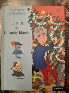 Le Noël de Calamity Mamie * Première lune * NATHAN * A  ALMERAS *JL BESSON