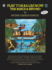 Play Timbales Now: The Basics & Beyond (Spanish, English Language Edition) by Richie Gajate-Garcia (Mixed media product, 2004)