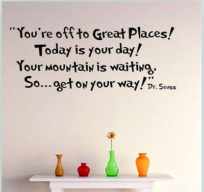 Dr Seuss Motto Removable Vinyl Art Mural DIY Home Room Decor Wall Stickers NEW