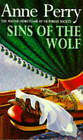 Sins of the Wolf: William Monk Mystery 5 by Anne Perry (Paperback, 1995)