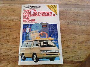 chilton toyota corona crown cressida mark ii van 1970 1986 repair rh ebay com toyota corolla 1986 owners manual 1974 Toyota Corona