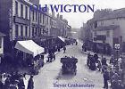 Old Wigton by Trevor Grahamslaw (Paperback, 2003)