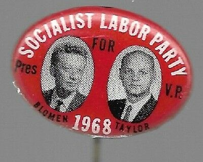 BLOMEN, TAYLOR SOCIALIST LABOR PARTY 1968 THIRD PARTY POLITICAL PIN JUGATE