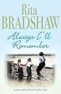 Rita-Bradshaw-Toujours-I-039-Ll-Remember-Tout-Neuf-Livraison-Gratuite-Ru