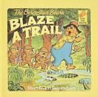 The Berenstain Bears Blaze a Trail by Jan Berenstain, Stan Berenstain (Hardback, 1987)