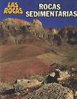 Rocas Sedimentarias by Chris Oxlade (Paperback / softback, 2011)