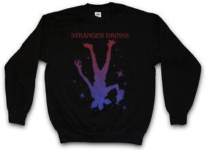 Drinks Stranger Drunken Wasted Alcohol Drunk Fun Sweatshirt Pullover 7pwRqp