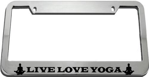 Live Love Yoga License Plate Frame Tag Holder