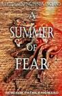 A Summer of Fear: A True Haunting in New England by Rebecca Patrick-Howard (Paperback / softback, 2014)