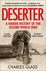 Deserter: A Hidden History of the Second World War by Charles Glass (Paperback, 2014)