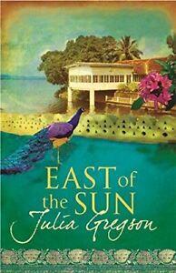 East-of-the-Sun-Julia-Gregson-Like-New-Paperback