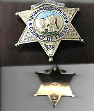 Fresno County, Califorrnia Probation Group Counselor antique police badge