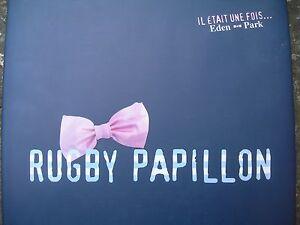 Rugby-papillon-Il-etait-une-fois-Eden-Park-Racing-showbizz-Mesnel-Blanc-Lafond
