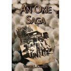 an Okie Saga 9781434342966 by Vernon L. Lawson Book