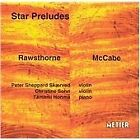 Star Preludes: Violin Music by Rawsthorne and McCabe (2001)