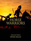 Horse Warriors: India's 61st Cavalry by Henry Dallal (Hardback, 2008)